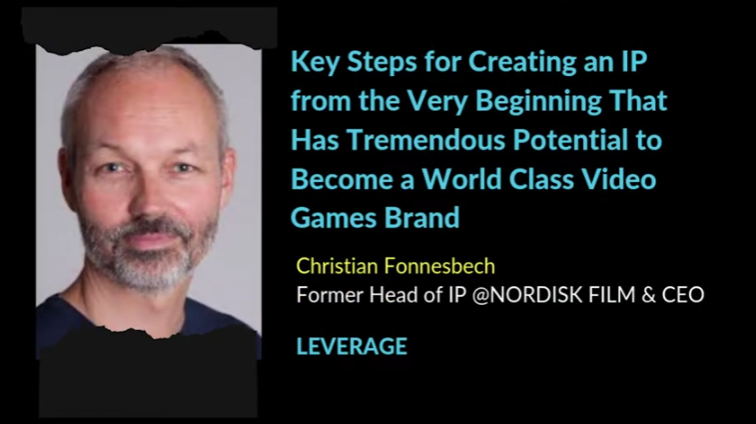 Key Steps for Creating an IP from the Very Beginning That Has Tremendous Potential to Become a World Class Video Games Brand