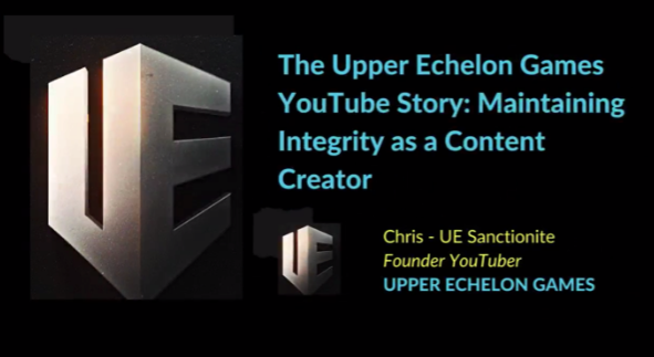 The Upper Echelon Games YouTube Story: Maintaining Integrity as a Content Creator